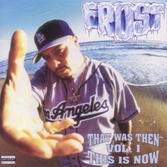 Frsot / That Was Then This Is Now Vol. I