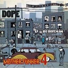DJ Dopeman / Muther Funker 4