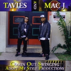 Tavies And Mac J / Comin Out Swinging