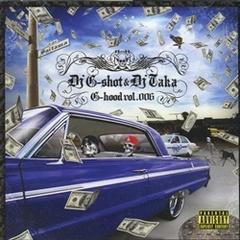 DJ G-Shot & DJ Taka / G-Hood Vol.006