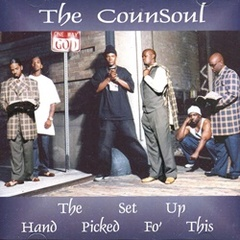 The Counsoul / The Set Up Hand Picked Fo' This
