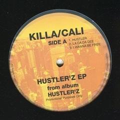 Killa/Cali / Hustler'z EP