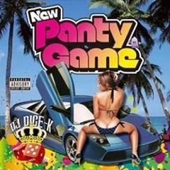 DJ Dice-K / New Panty Game