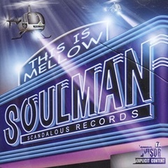 Soulman / This IS Mellow