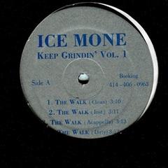 Ice Mone / Keep Grindin Vol.1