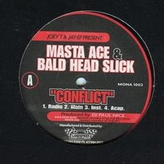 Masta Ace & Bald head Slick / Conflict