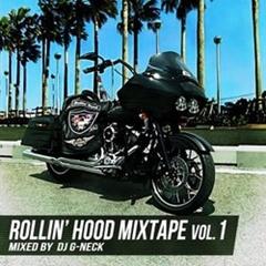 DJ G-Neck / Rollin' Hood Mixtape Vol. 1