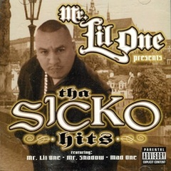 Mr. Lil One / Tha Sicko Hits