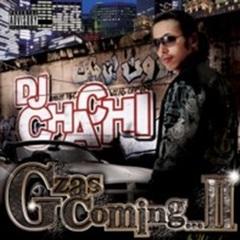 DJ Chachi / Gzas Coming...Ⅱ