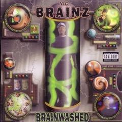 MC Brainz / Brainwashed