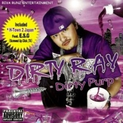 Dirty R.A.Y / Dirty Purp