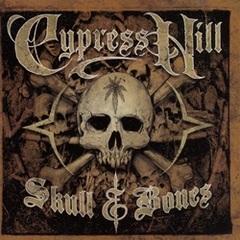 Cypress Hill / Skull & Bones