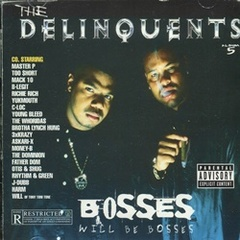 The Delinquents / Bosses Will Be Bosses