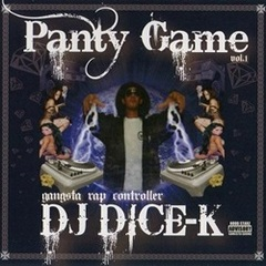 DJ Dice-K / Panty Game Vol.1