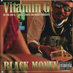 DJ Mr.Shu-G / Vitamin G Black Money