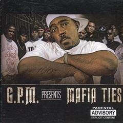 G.P.M. Mafia Ties