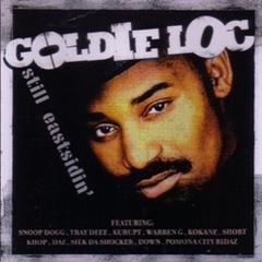 Goldie Loc / Still Eastsidein'