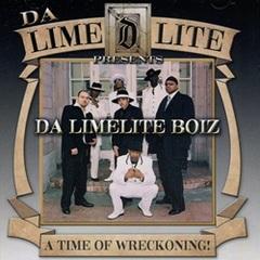Da Lime lete Boiz / A Time Of Wreckoning!