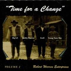 Robert Warren Enterprises / Time For A Change