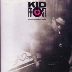 Kid Frost / Hispanic Causing Panic