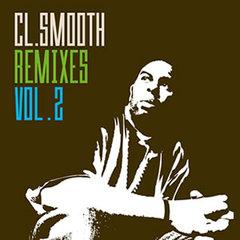 CL SMOOTH Remixes VOL.2 (OliveOil RMX)
