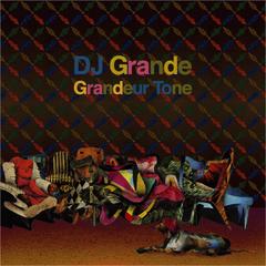 oilmix01 DJ Grande / Grandeur Tone