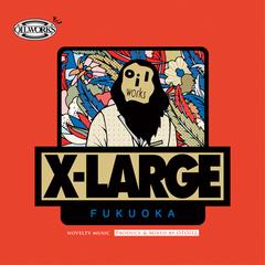 X-LARGE MIX
