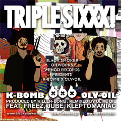WN-012 K-BOMB x OLIVE OIL / TRIPLE SIXXX [CD] シリアルナンバー付