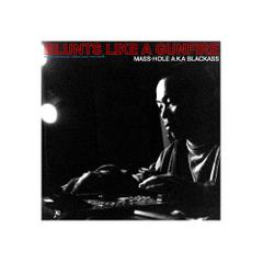 mnmcd010 MASS-HOLE a.k.a BLACKASS / BLUNTS LIKE A GUNFIRE [CD]