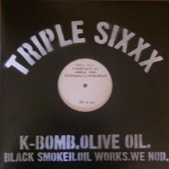 K-BOMB×OLIVE OIL/Triple Sixx