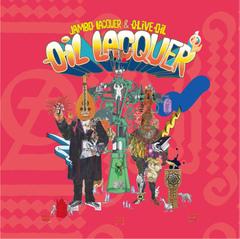 Jambo Lacquer & Olive Oil / OIL LACQUER [LP]