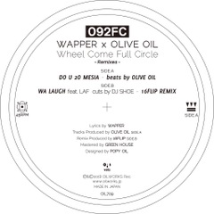 予約受付 12/25発売! 092FC / DO U 2O MESIA /  WA LAUGH feat. LAF 16FLIP REMIX -7inch-