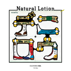 デニロウ / NATURAL LOTION [MIX CDr]
