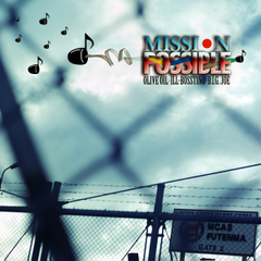Olive Oil × ILL-BOSSTINO × B.I.G JOE / MISSION POSSIBLE [CD]