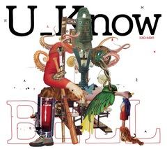 [11月21日発売] U_Know [Olive Oil x Miles Word] / BELL [CD]