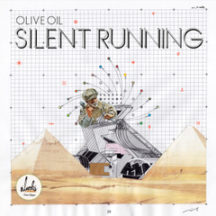OLIVE OIL / Silent Running [MixCDr]