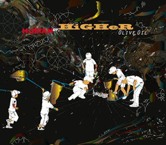 OLIVE OIL / HUMAN OR HIGHER [MixCD]