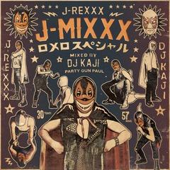 J-MIXXX / ロメロスペシャル