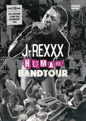 J-REXXX / HUMAN BAND TOUR