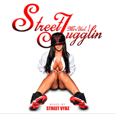 Street Jugglin Mix vo.1 / STREET VYBZ -