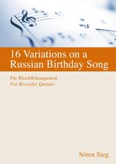 注文番号043 / ロシアのバースデーソングによる16の変奏曲