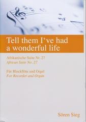 注文番号040 / アフリカ組曲第27番 Tell them I've had a wonderful life
