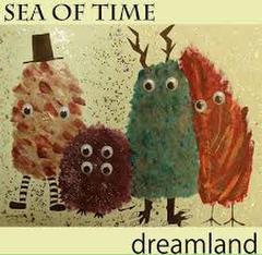 SEA OF TIME/dreamland
