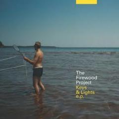 The Firewood Project/Keys & Lights e.p.