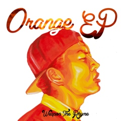 [CD] Orange EP / Weapon The Rhyme