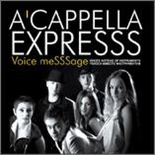 A'Cappella ExpreSSS : Voice meSSSage