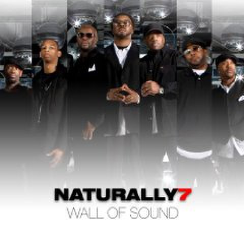 Naturally 7 : Wall of Sound