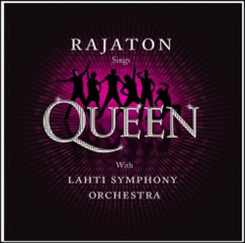Rajaton : Sings Queen with Lahti Symphony Orchestra