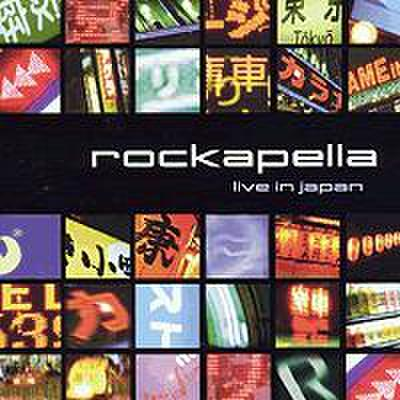 Rockapella : Live In Japan