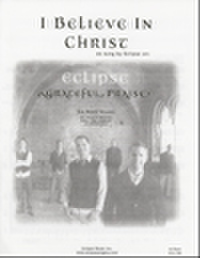 Eclipse : I Believe in Christ